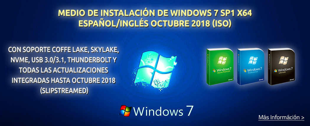 Windows 7 ISO Octubre 2018 USB 3, NVMe, Slipstrimed